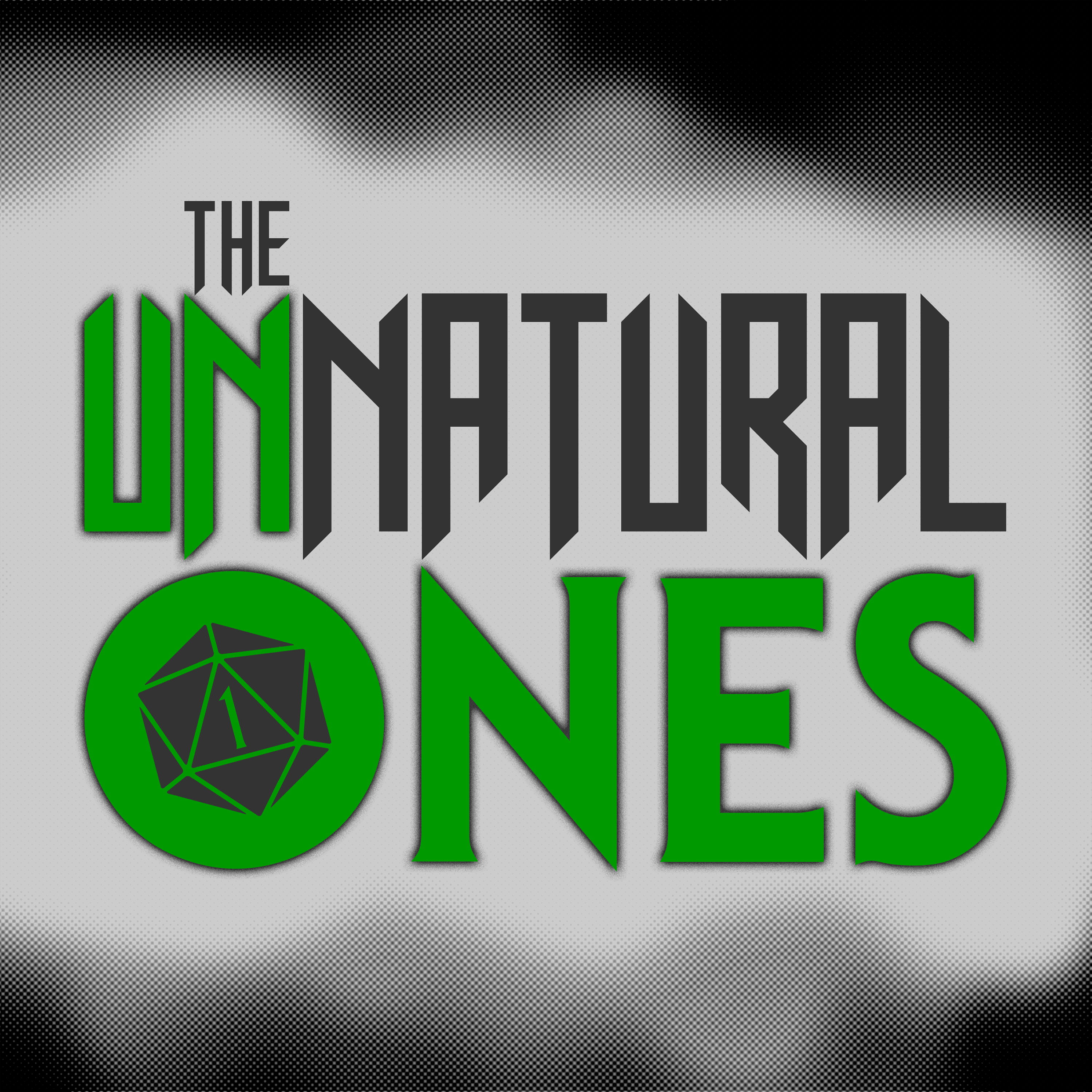 The UnNatural Ones